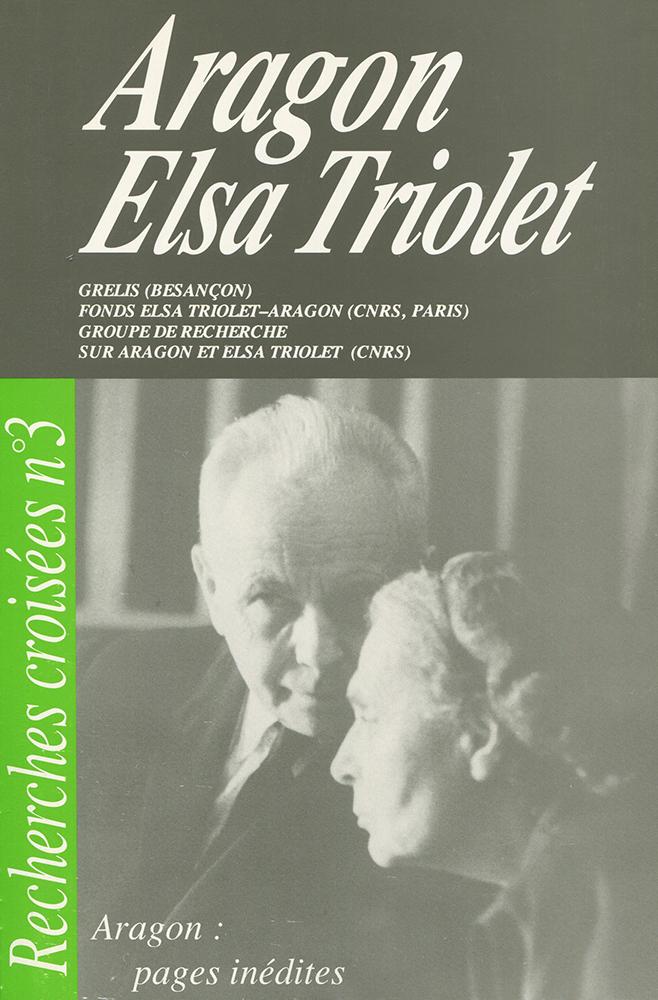 Recherches crois es aragon elsa triolet n 3 collectif for Elsa au miroir aragon