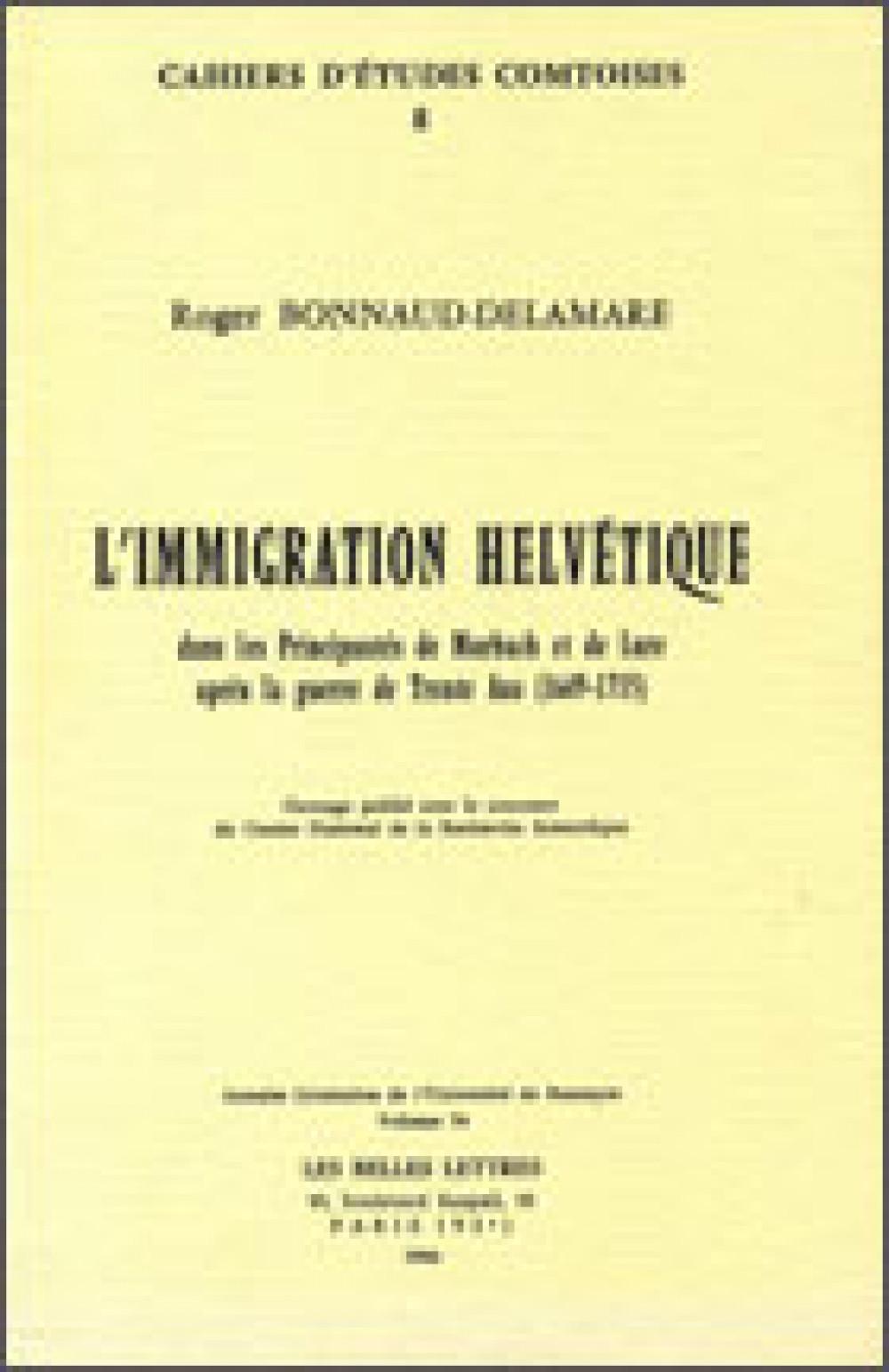 L'immigration helvétique dans les principautés de Murbach et de Lure après la guerre de Trente Ans (1649-1715)