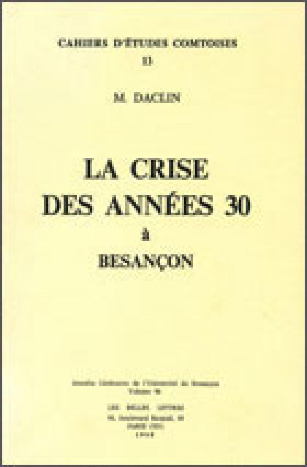 La crise des années 30 à Besançon
