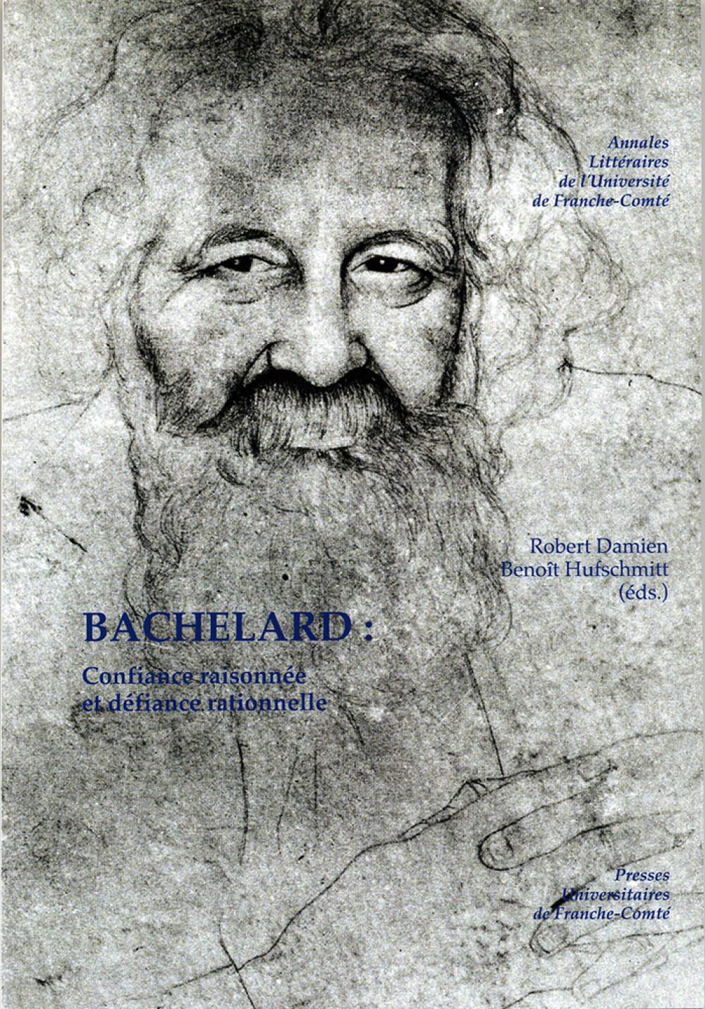 Bachelard : Confiance raisonnée et défiance rationnelle