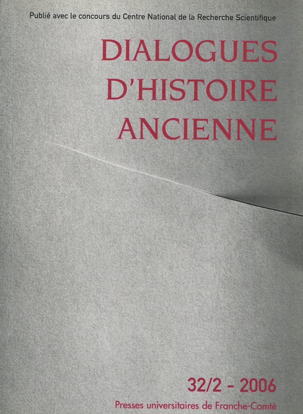 Dialogues d'Histoire Ancienne 32/2