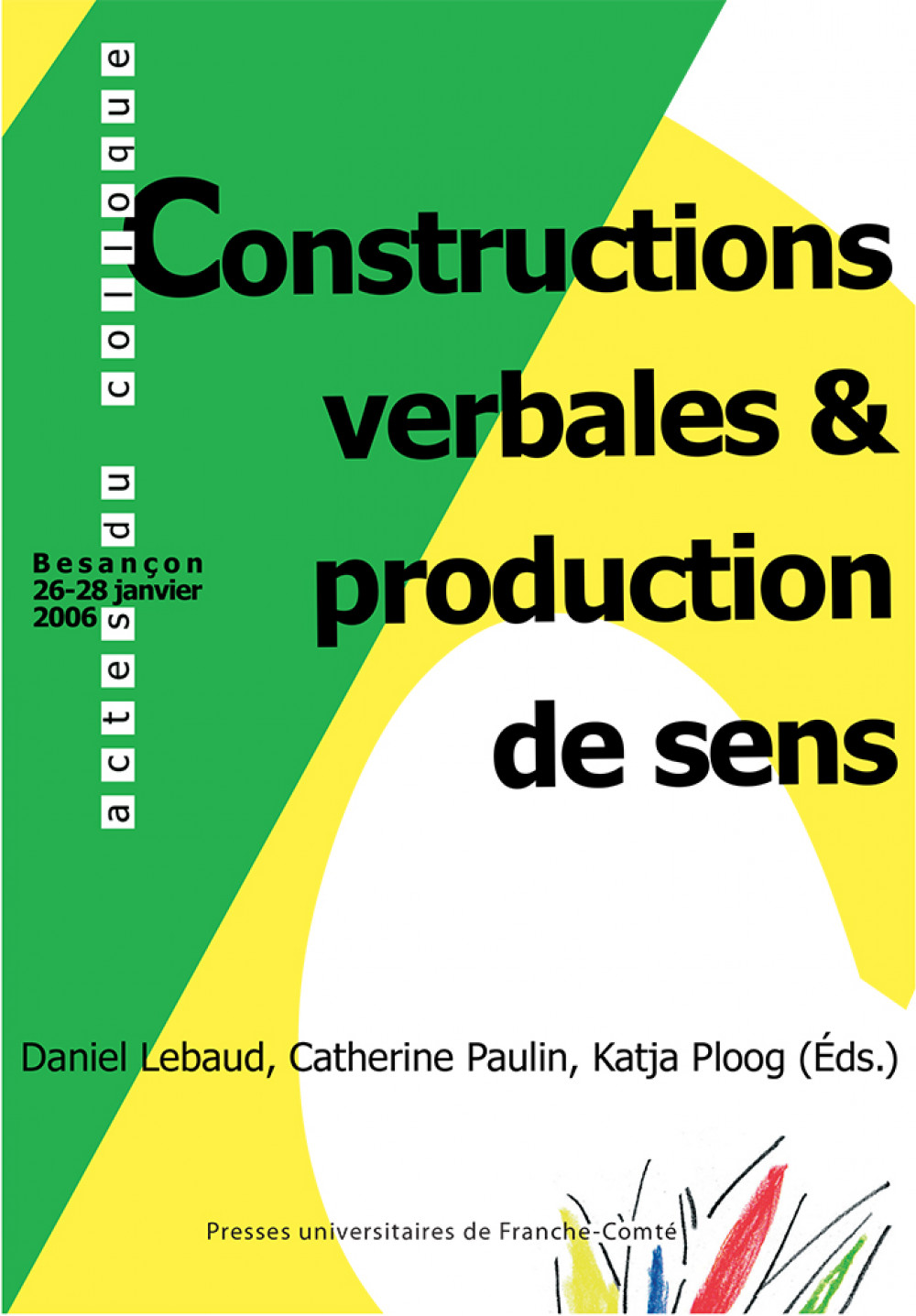 Constructions verbales et production de sens