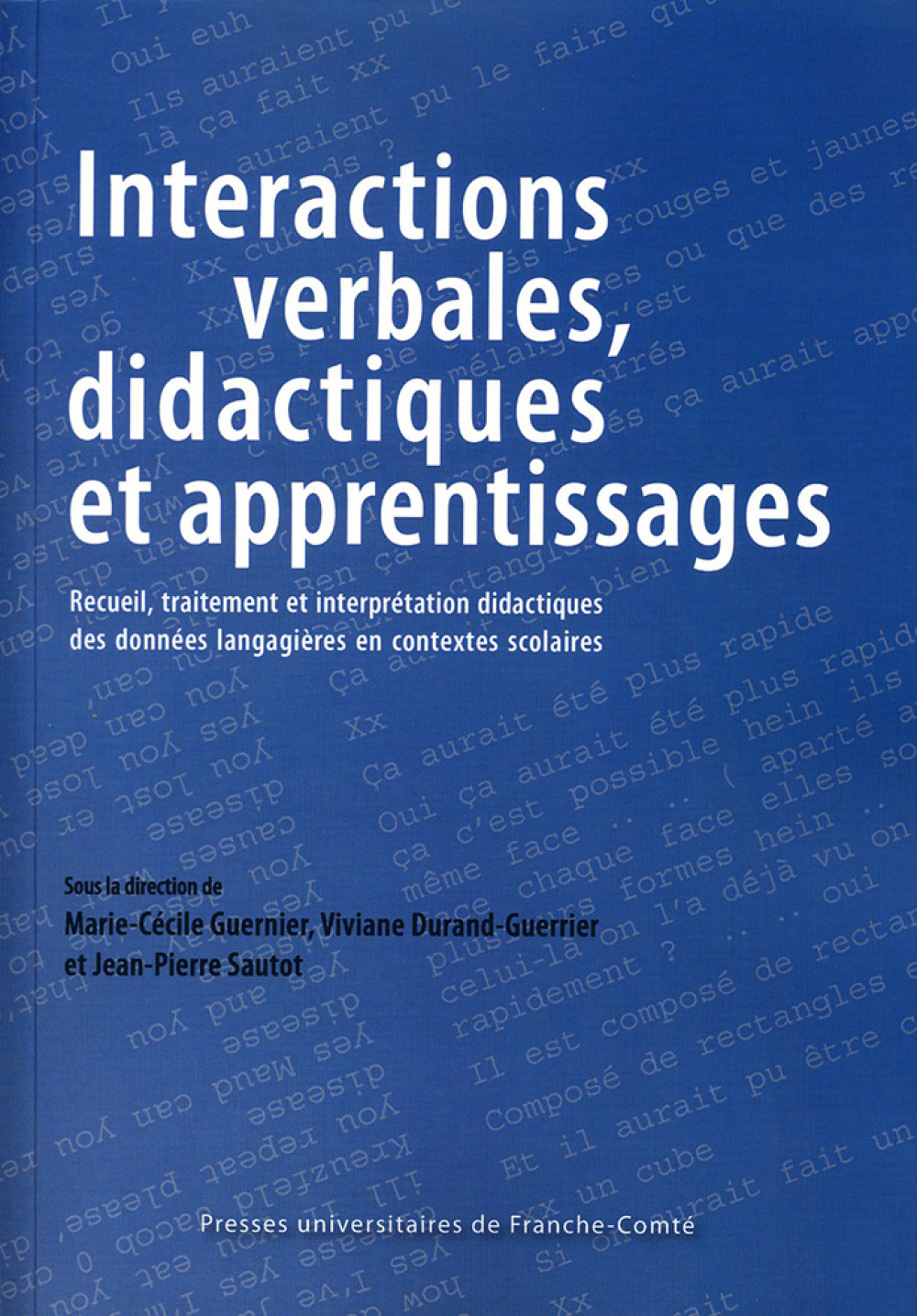 Interactions verbales, didactiques et apprentissages