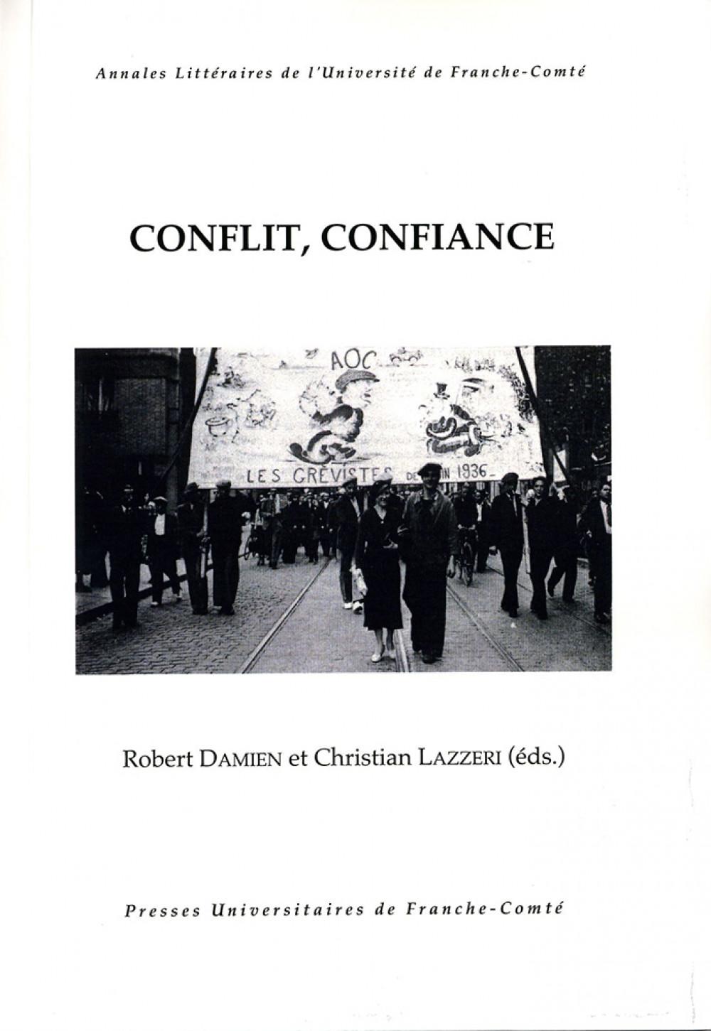 Conflit, Confiance