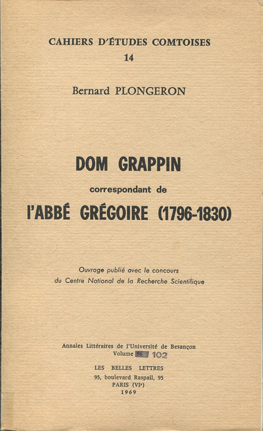 Dom Grappin correspondant de l'abbé Grégoire (1796-1830)