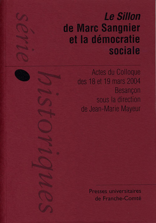 <i>Le Sillon </i> de Marc Sangnier et la démocratie sociale
