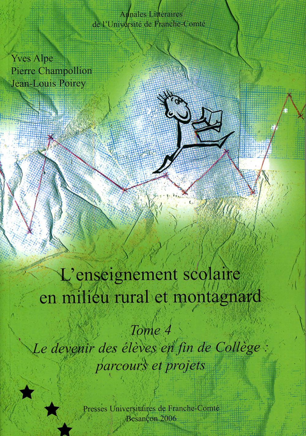 L'enseignement scolaire en milieu rural et montagnard - Tome 4