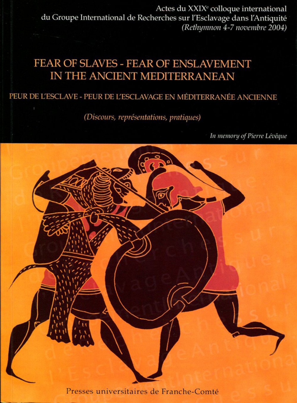 Fear of slaves - Fear of enslavement in the Ancient Mediterranean