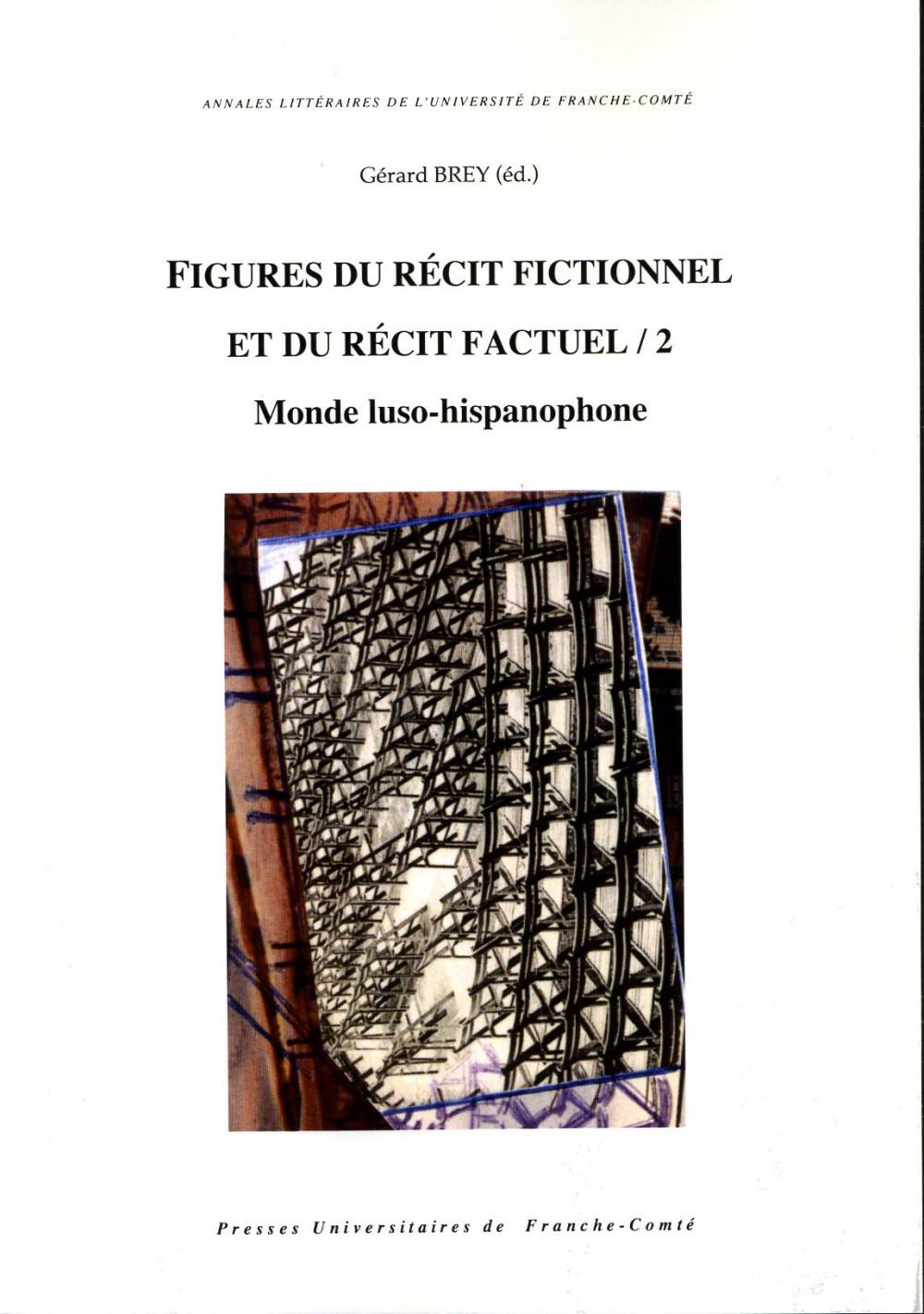 Figures du récit fictionnel et du récit factuel /2