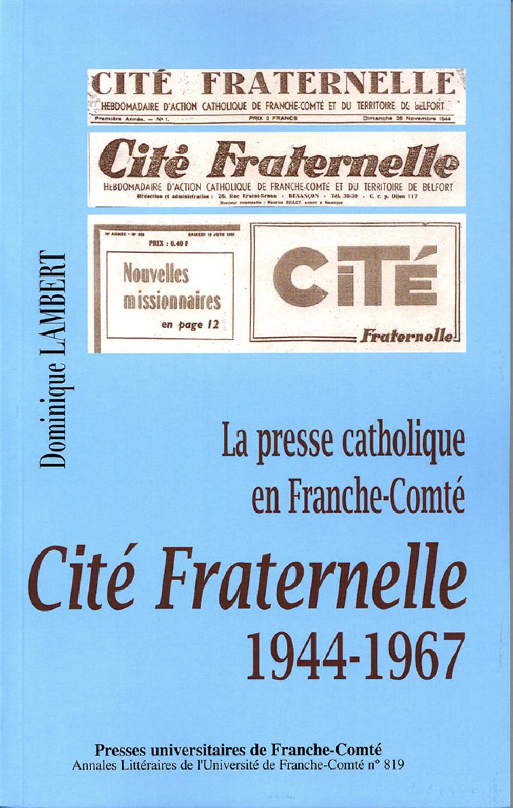 Cité Fraternelle 1944-1967
