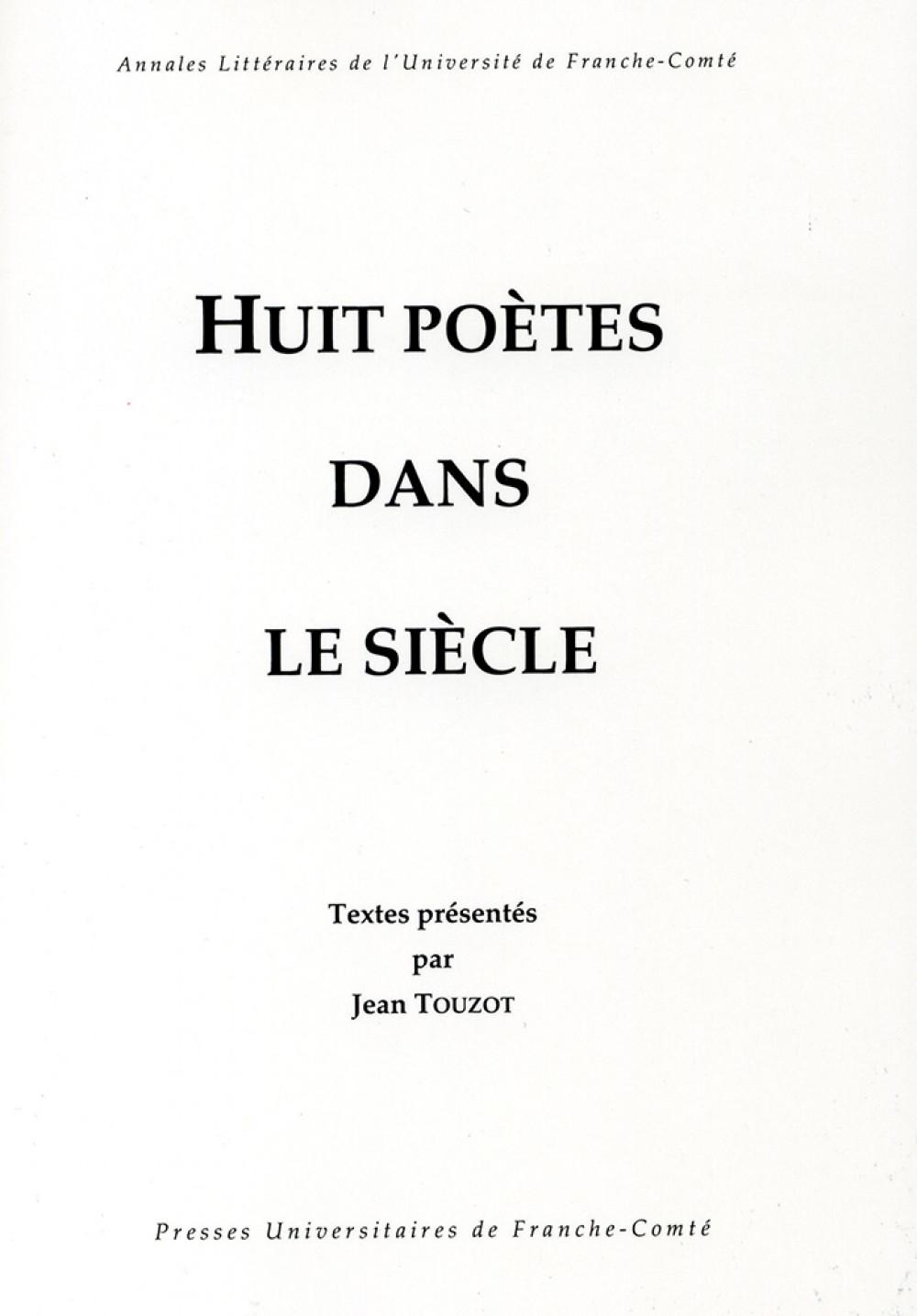 Huit poètes dans le siècle