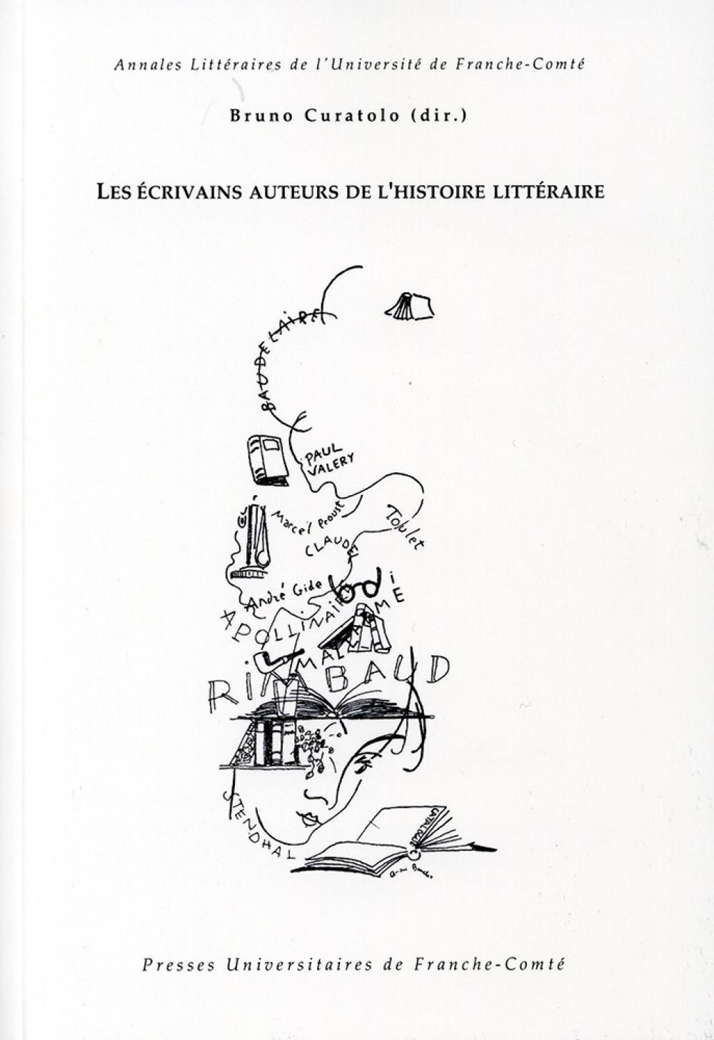 Les écrivains auteurs de l'histoire littéraire