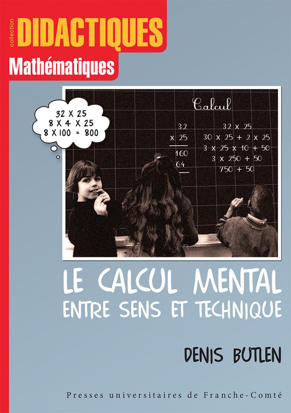 Le calcul mental, entre sens et technique