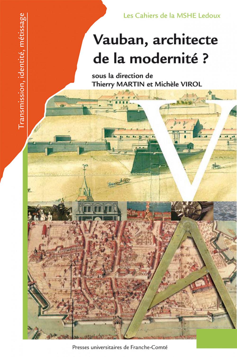 Vauban, architecte de la modernité ?