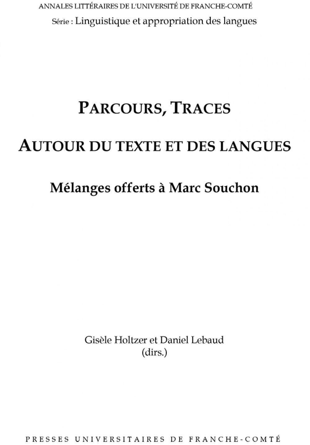 Parcours, Traces autour du texte et des langues