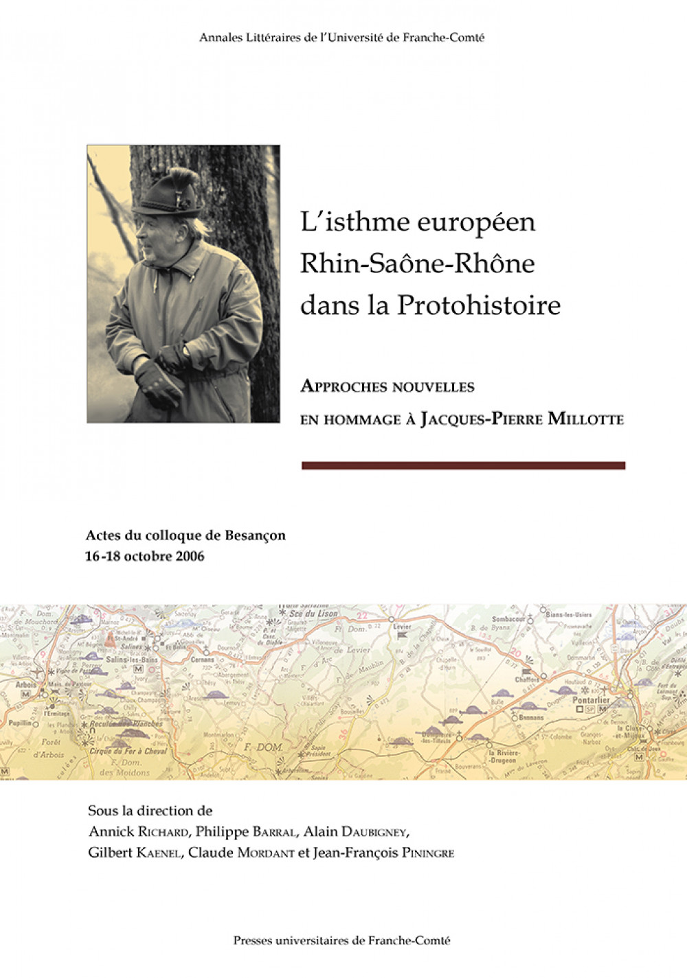 L'isthme européen Rhin-Saône-Rhône dans la Protohistoire