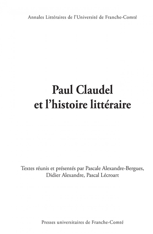 Paul Claudel et l'histoire littéraire
