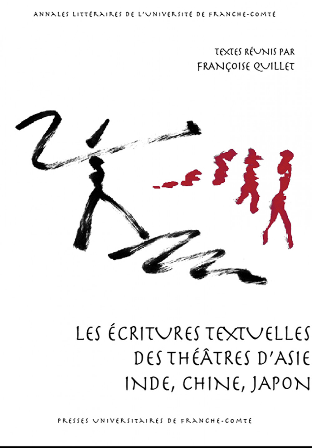 Les écritures textuelles des théâtres d'Asie