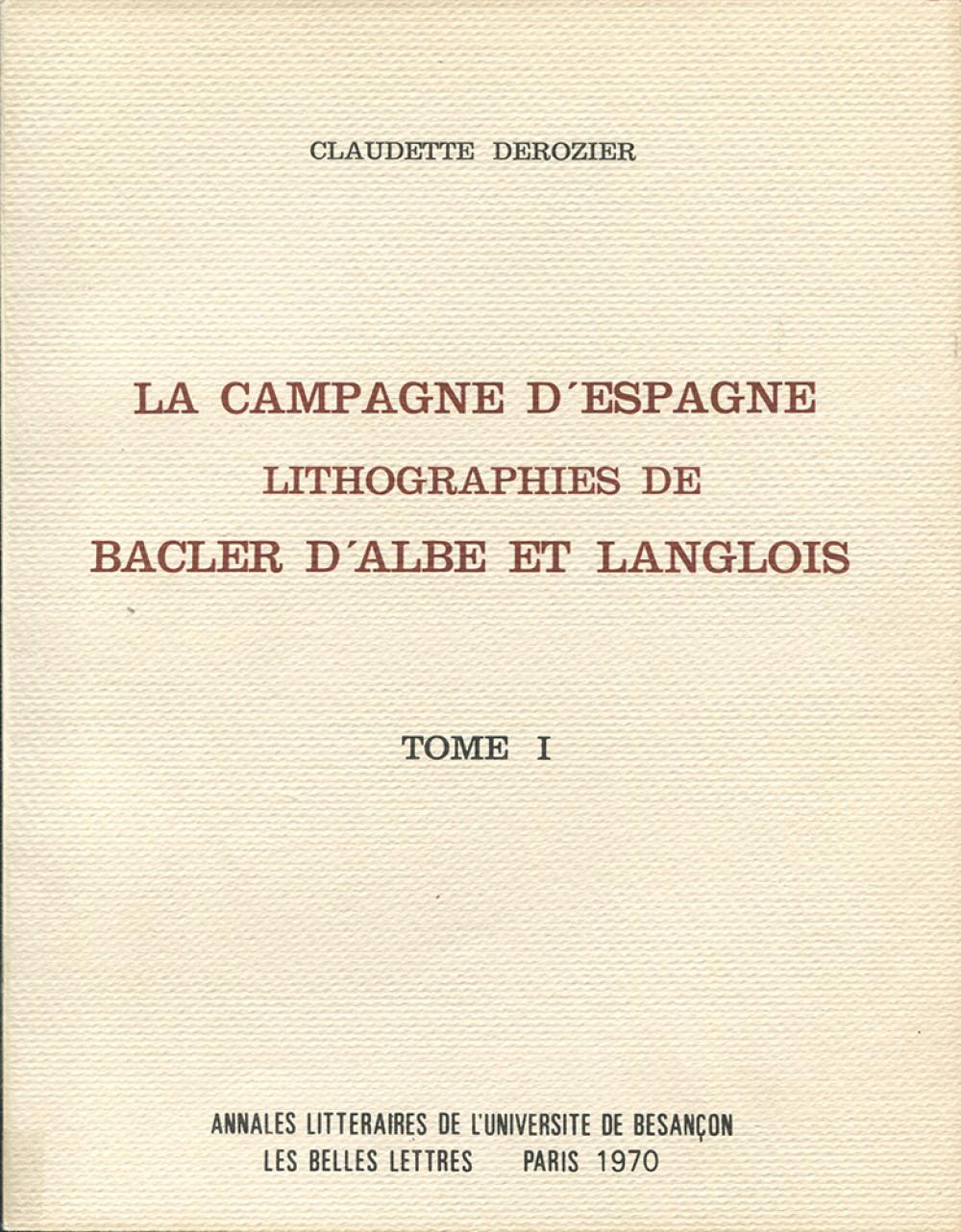 La campagne d'Espagne. Lithographies de Bacler d'Alber et Langlois