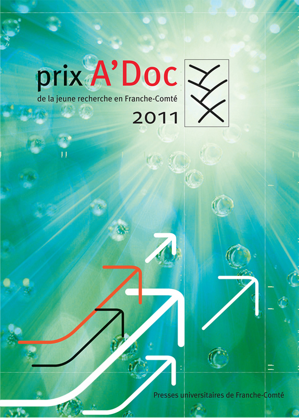 Prix A'Doc de la jeune recherche en Franche-Comté 2010