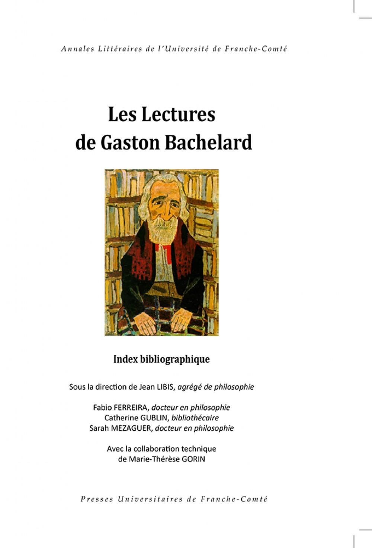 Les lectures de Gaston Bachelard
