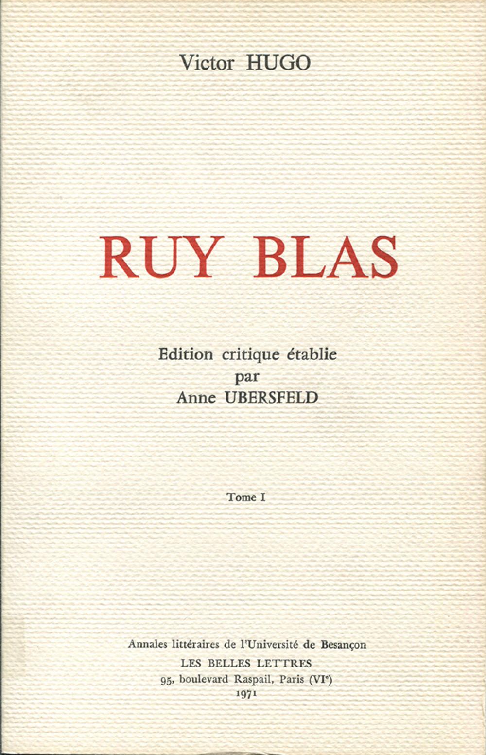 Victor Hugo. Ruy Blas. Tome I