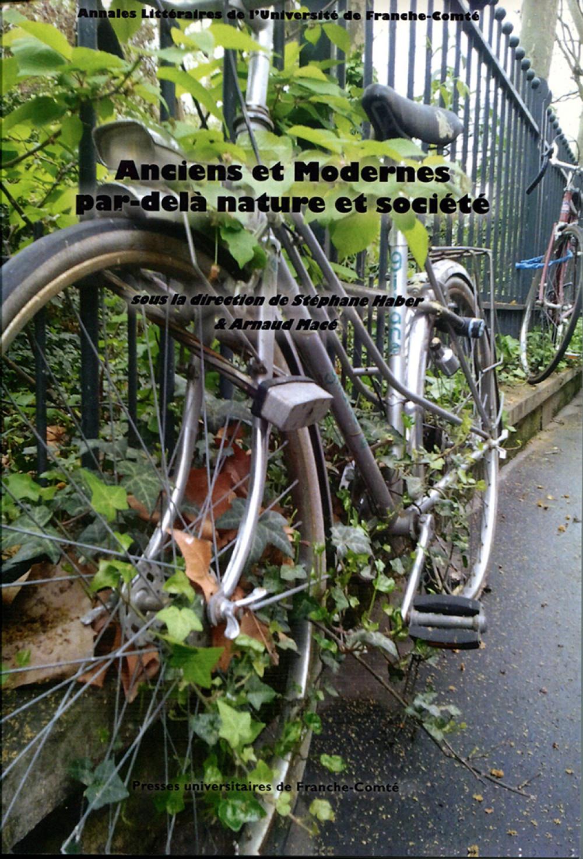 Anciens et Modernes par-delà nature et société