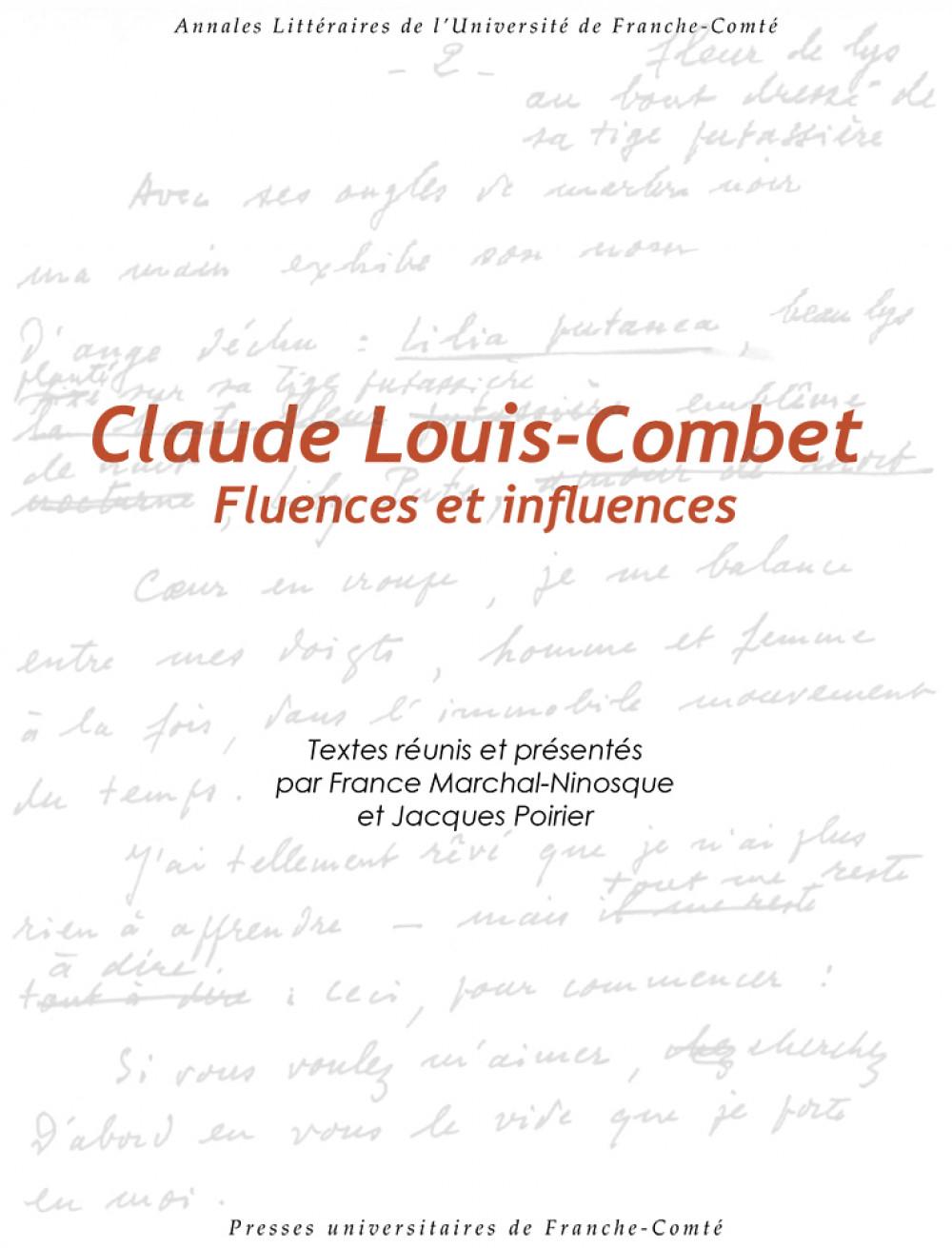 Claude Louis-Combet. Fluences et influences