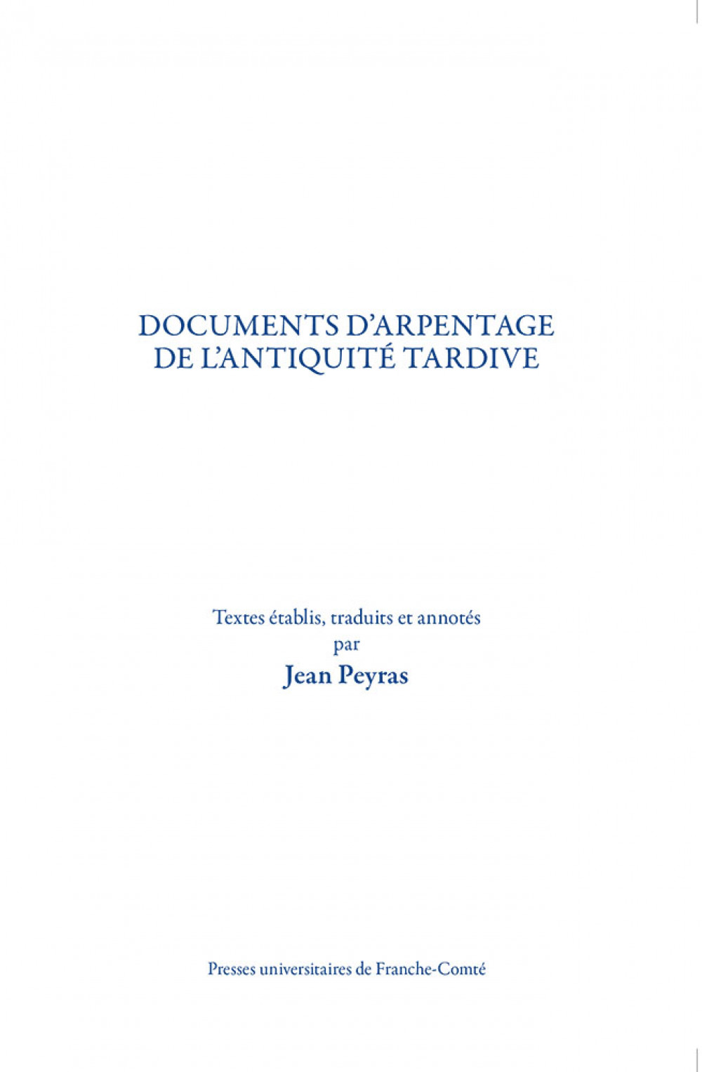 Documents d'arpentage de l'Antiquité tardive