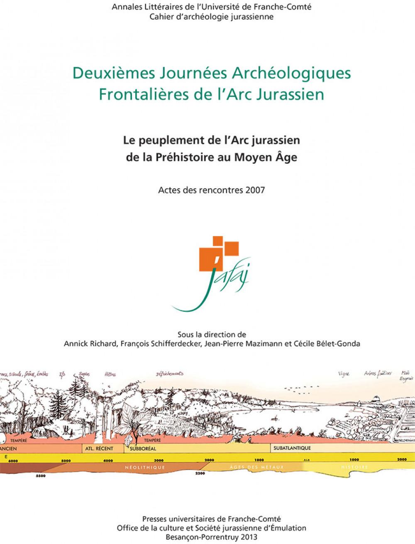 Deuxièmes Journées Archéologiques Frontalières de l'Arc Jurassien
