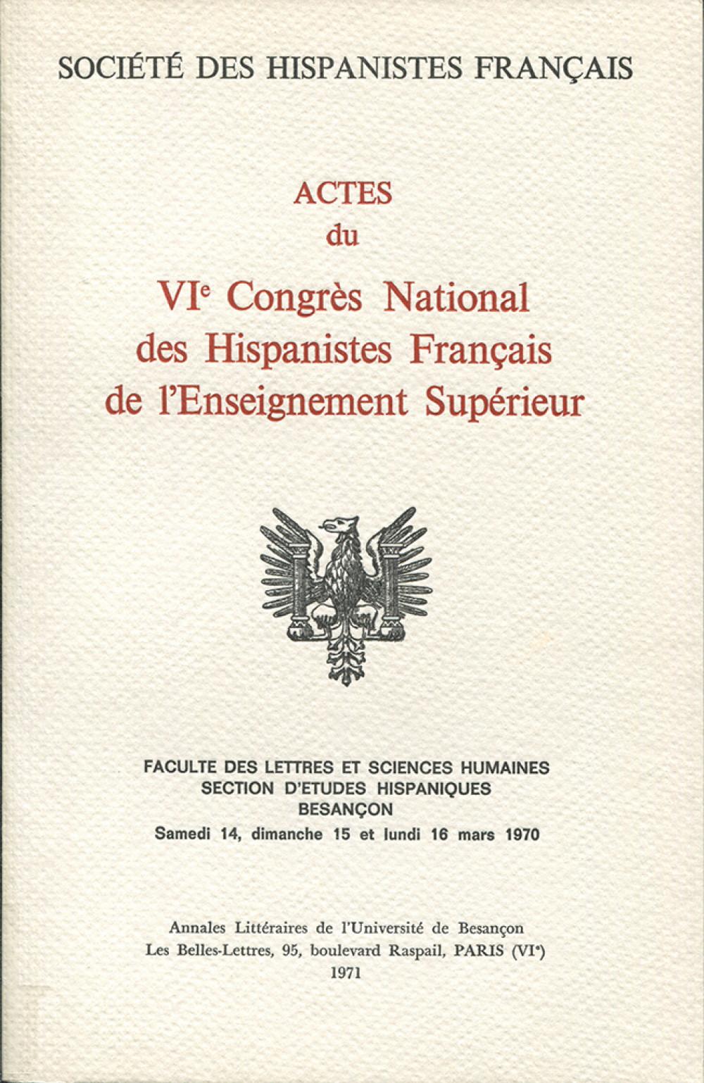 """Actes du <span style=""""font-variant: small-caps"""">VI</span>sup>e</sup> Congrès National des Hispanistes Français de l'Enseignement Supérieur"""