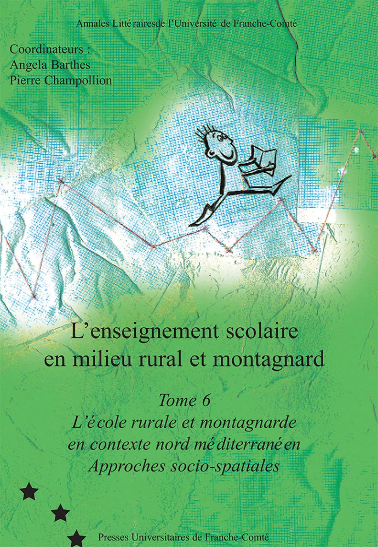 L'enseignement scolaire en milieu rural et montagnard - Tome 6