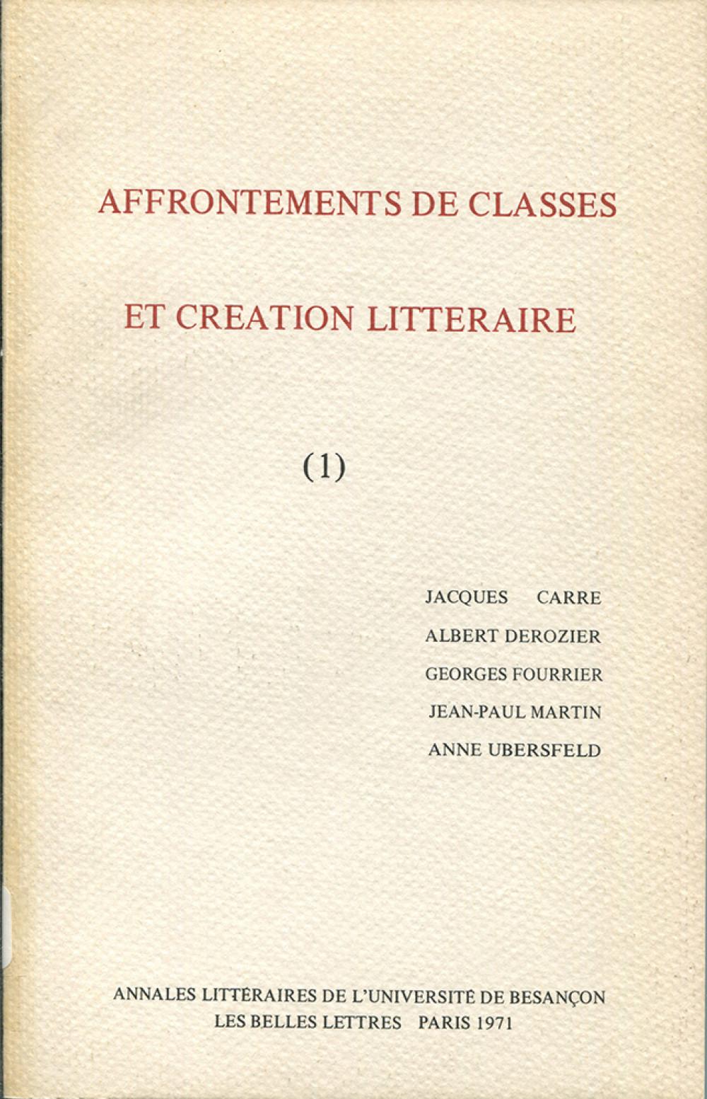 Affrontements de classes et création littéraire I