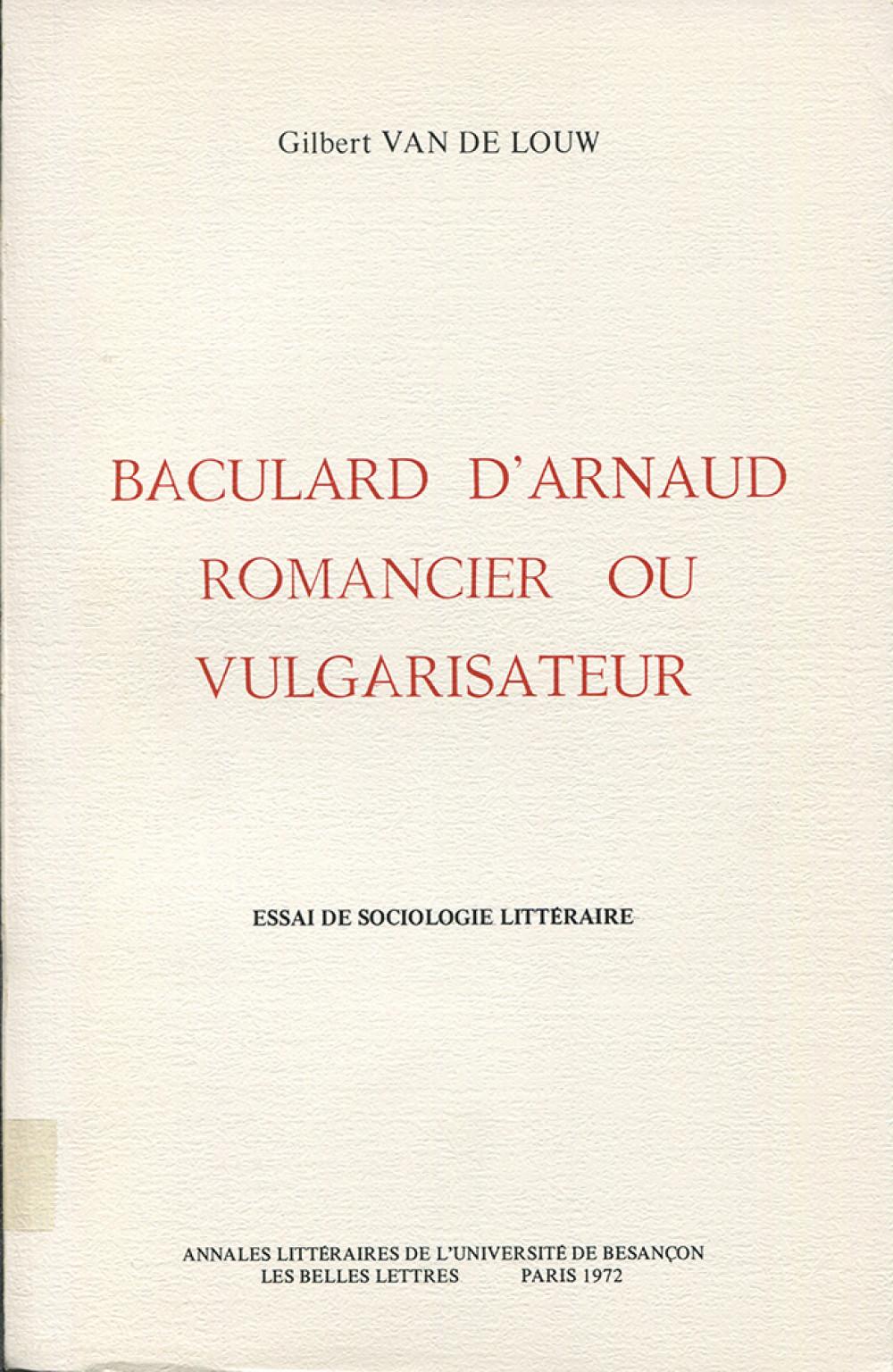 Baculard d'Arnaud. Romancier ou vulgarisateur