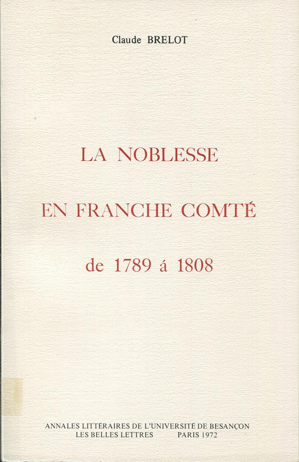 La noblesse en Franche-Comté de 1789 à 1808