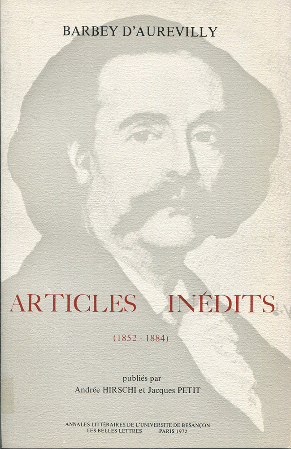 Barbey d'Aurevilly. Articles inédits (1852-1884)