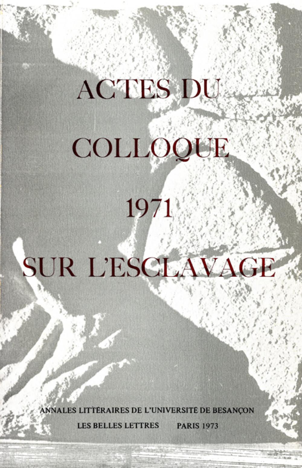 Actes du colloque 1971 sur l'esclavage