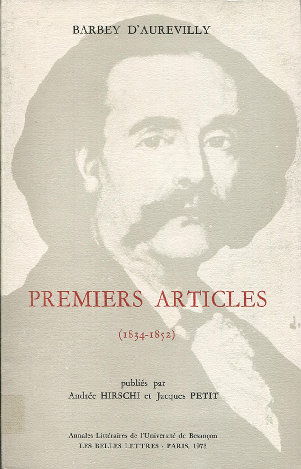 Barbey d'Aurevilly. Premiers articles (1834-1852)