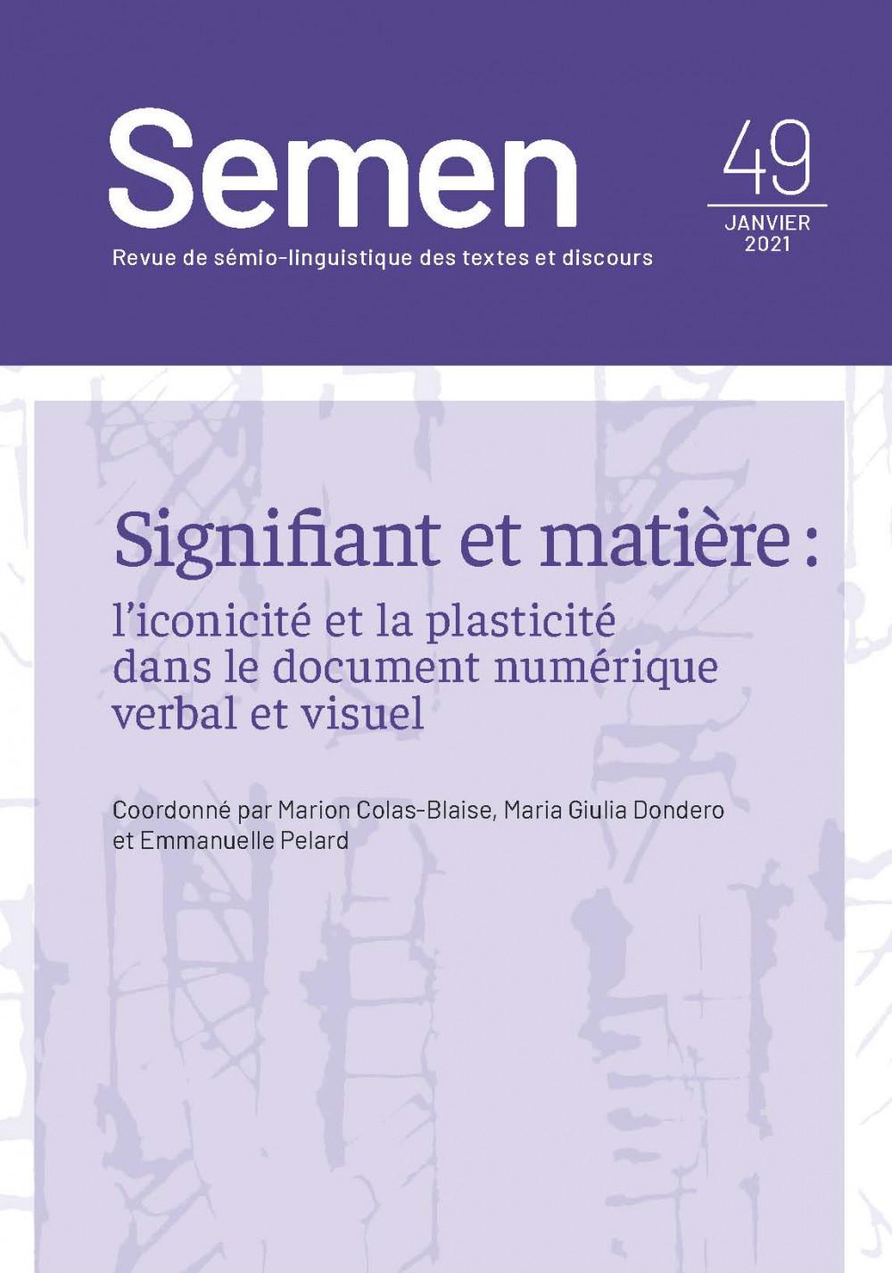 couverture de la revue Semen 49 coordonnée par Marion Colas-Blaise, Maria Giulia Dondero, Emmanuelle Pelard