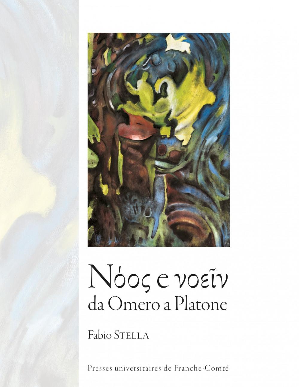 Νόος e νοεῖν da Omero a Platone
