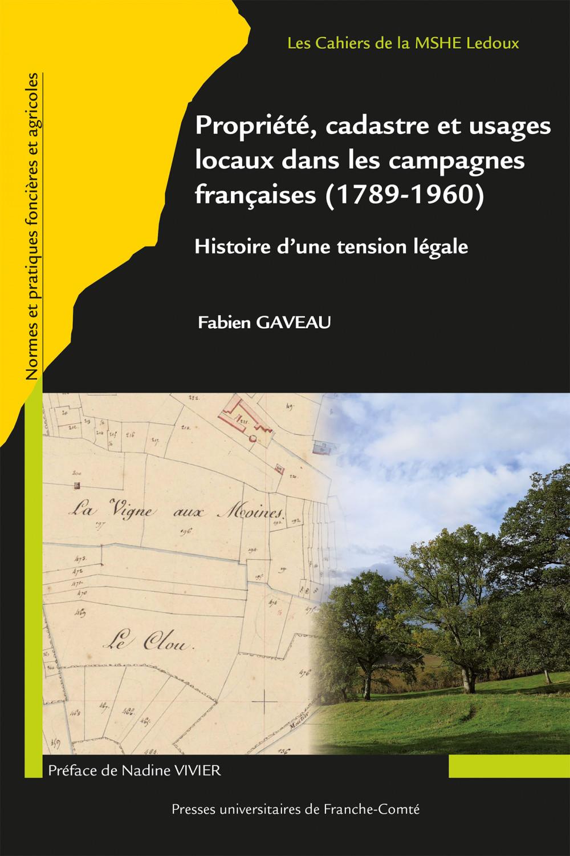 Couverture de Propriété, cadastre et usages locaux dans les campagnes françaises