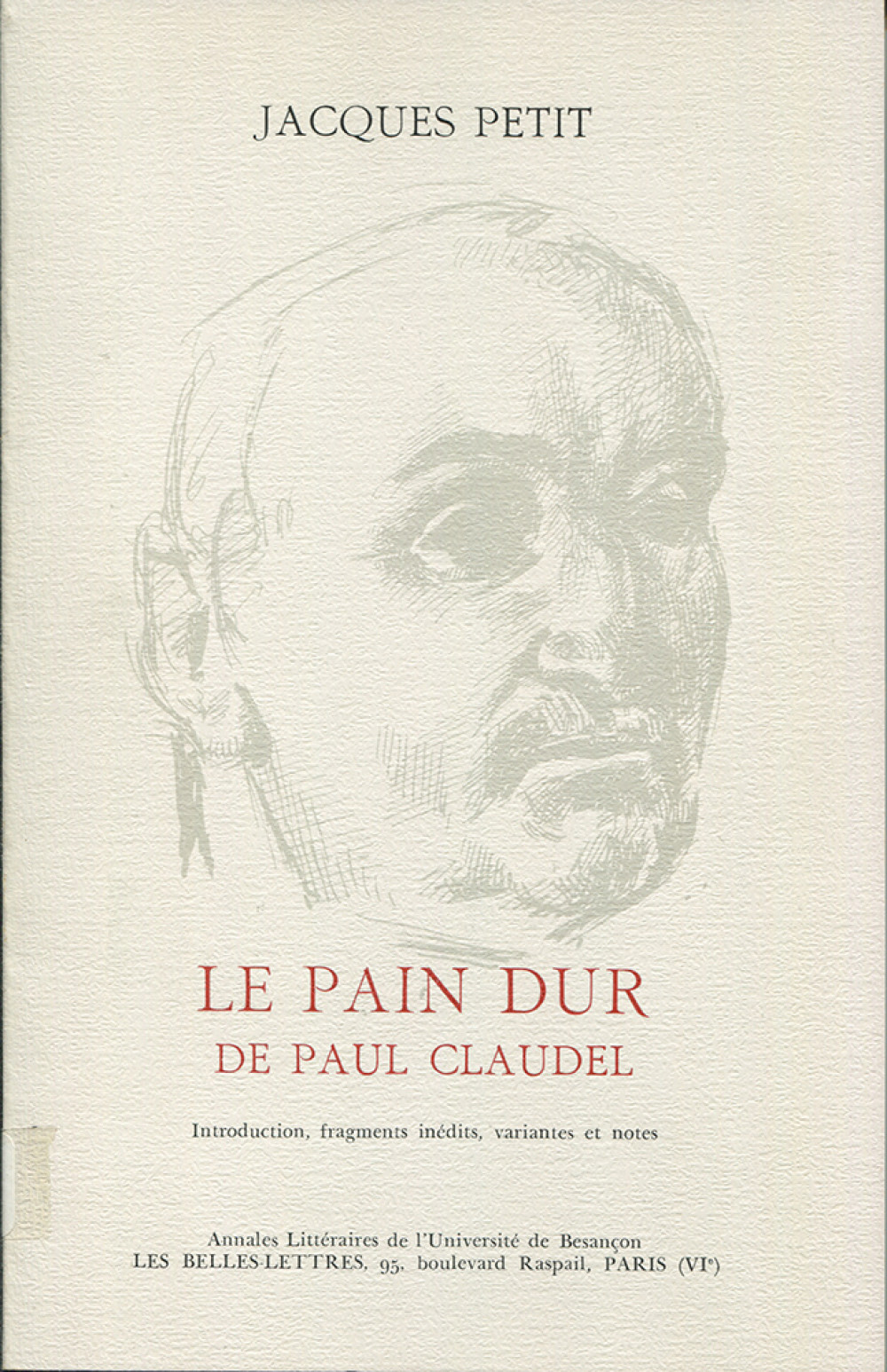 Le pain dur de Paul Claudel