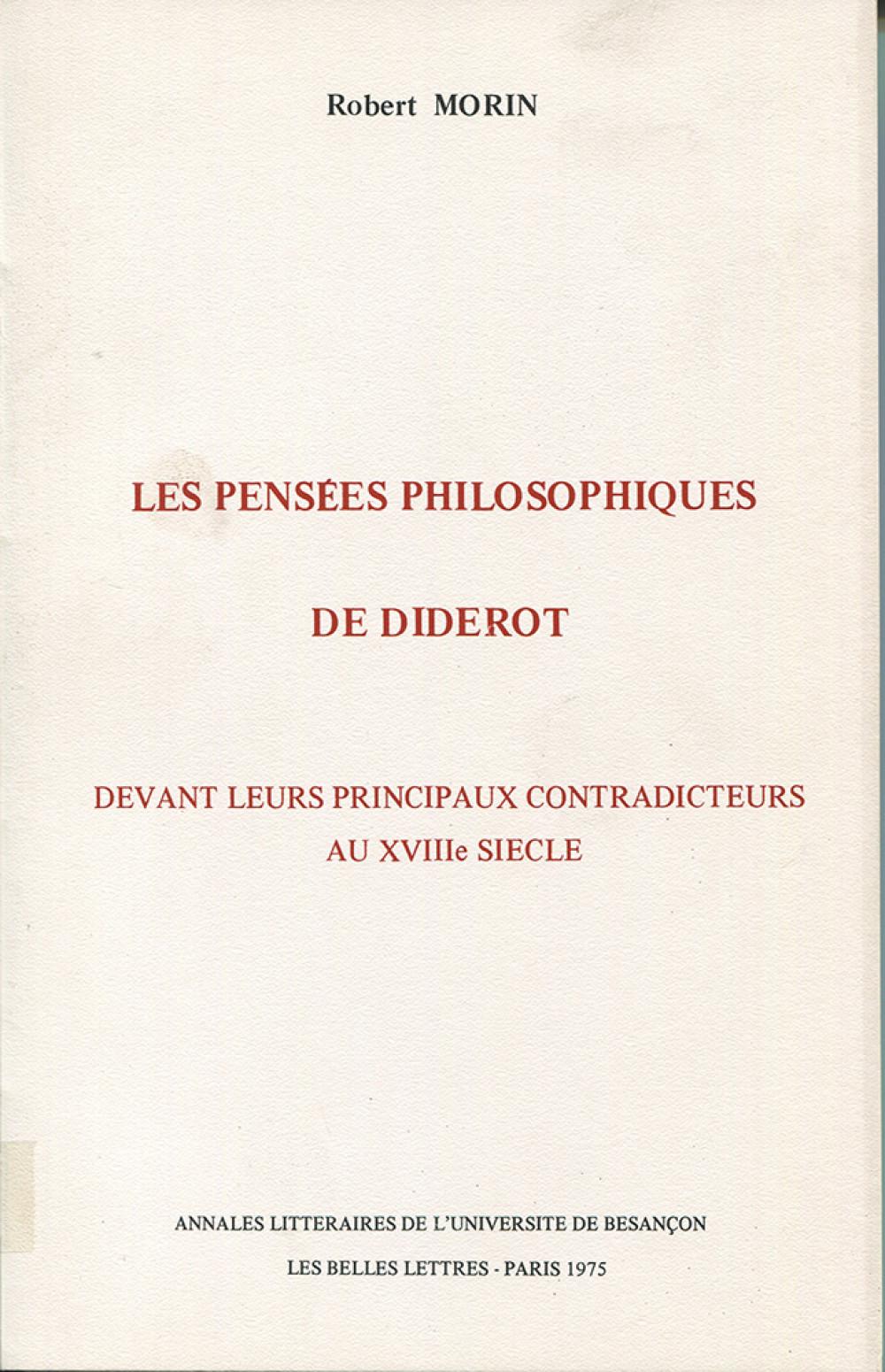 Les pensées philosophiques de Diderot devant leurs principaux contradicteurs