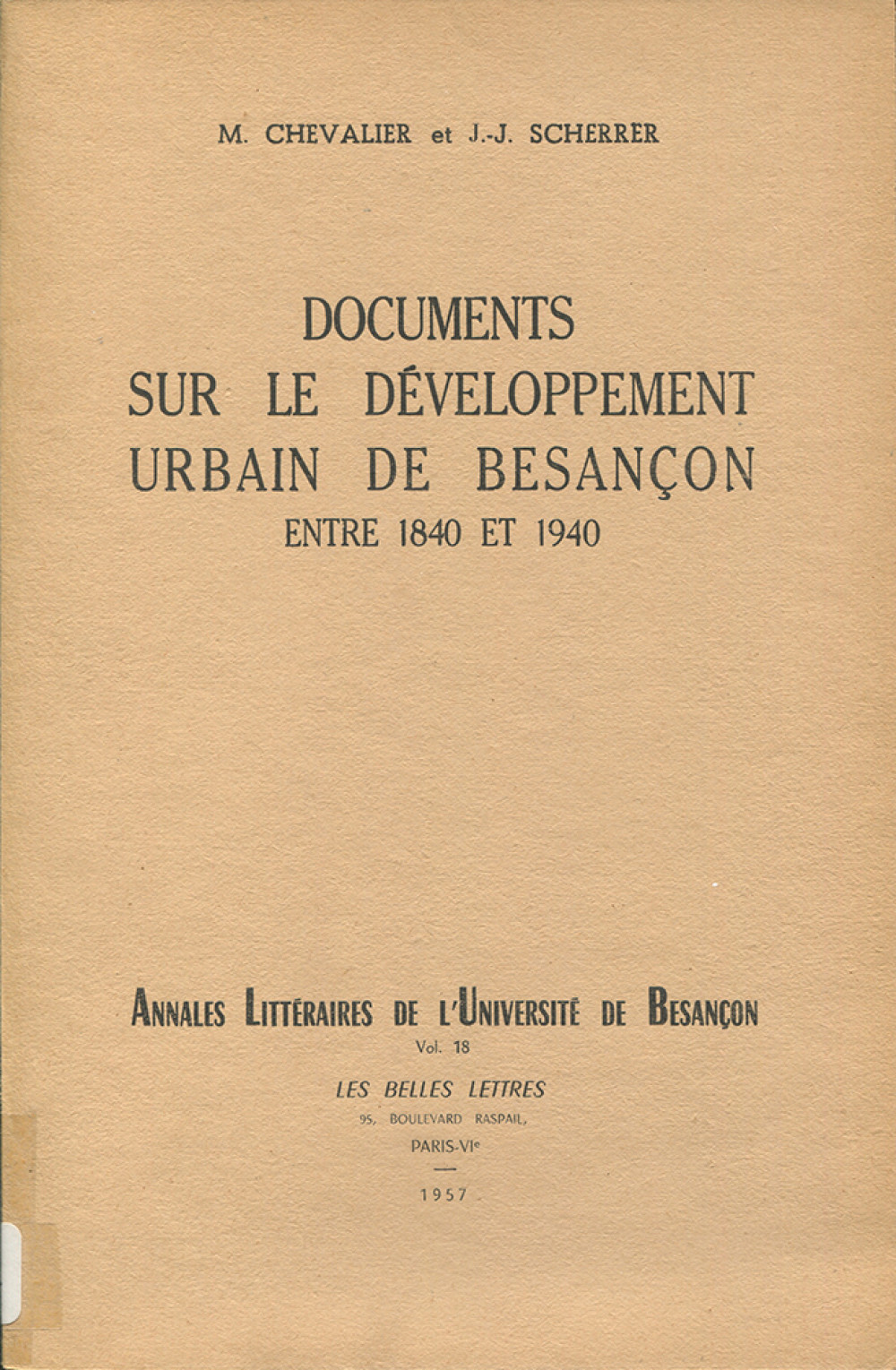 Documents sur le développement urbain de Besançon entre 1840 et 1940