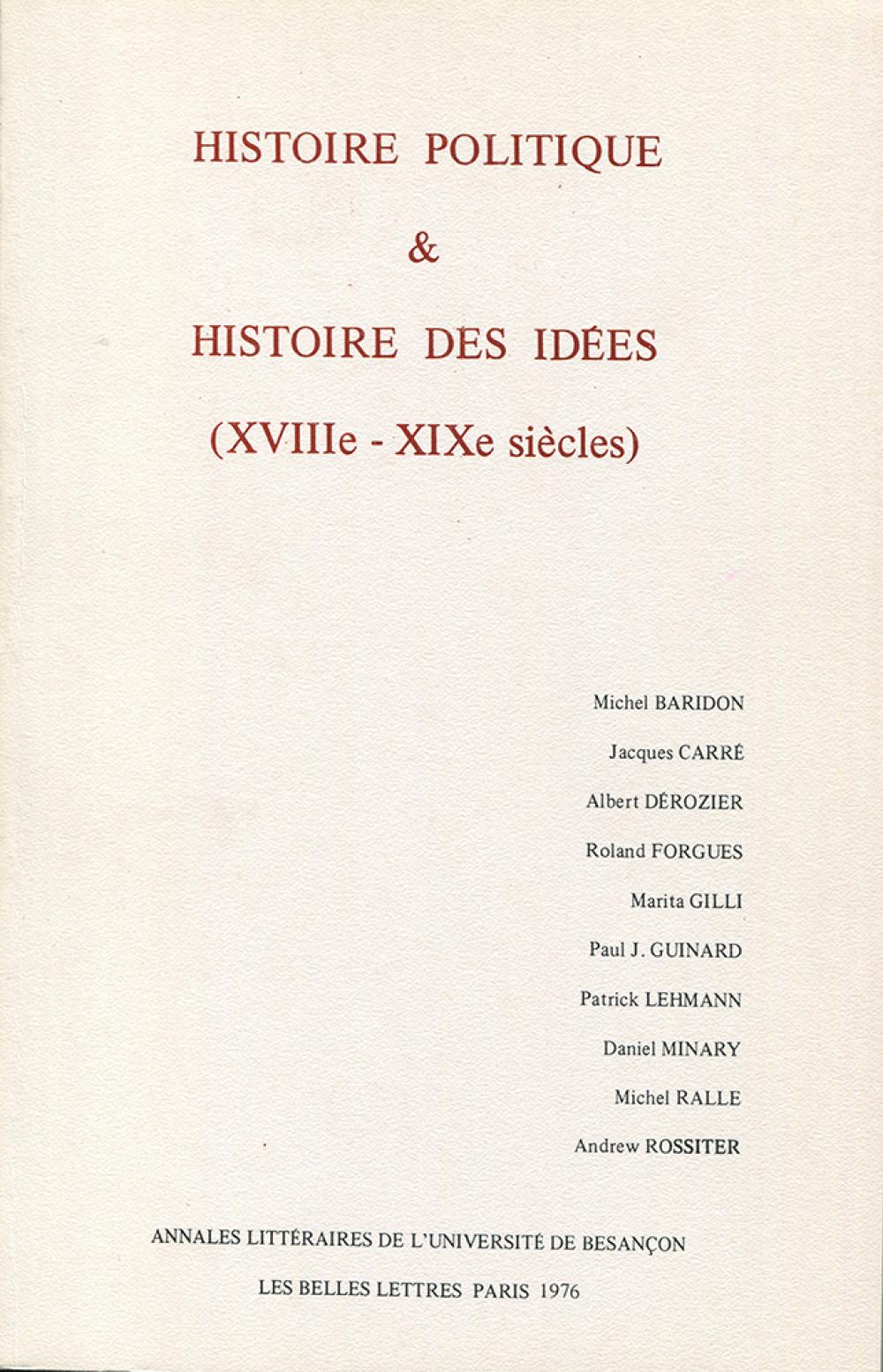 """Histoire politique et histoire des idées (<span style=""""font-variant: small-caps"""">XVIII</span><sup>e</sup>-<span style=""""font-variant: small-caps"""">XIX</span><sup>e</sup> s.)"""