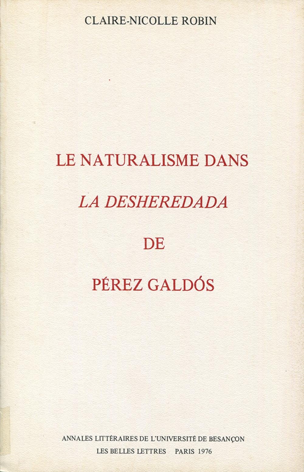 Le naturalisme dans la <i>Desheredada</i> de Perez Galdoz