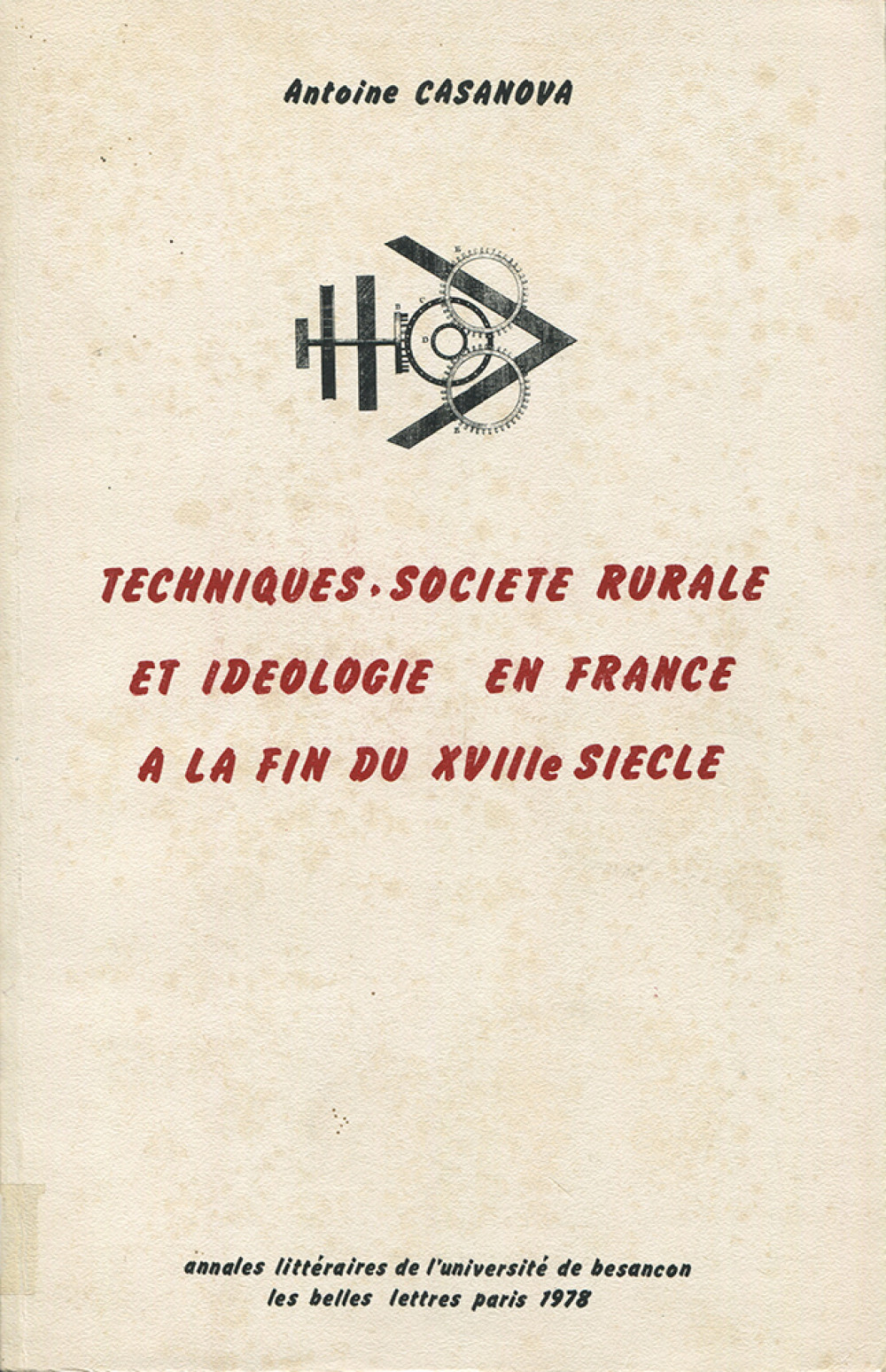 """Techniques, société rurale et idéologie en France à la fin du <span style=""""font-variant: small-caps"""">XVIII</span><sup>e</sup> siècle"""