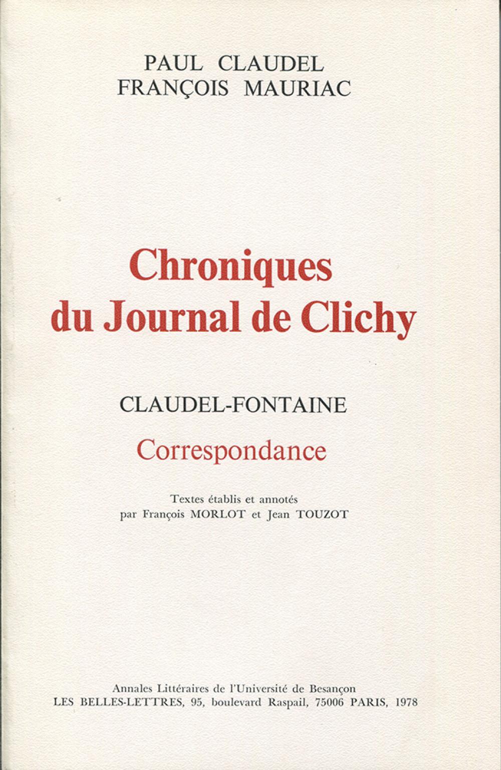 Claudel-Mauriac. Chroniques du journal de Clichy