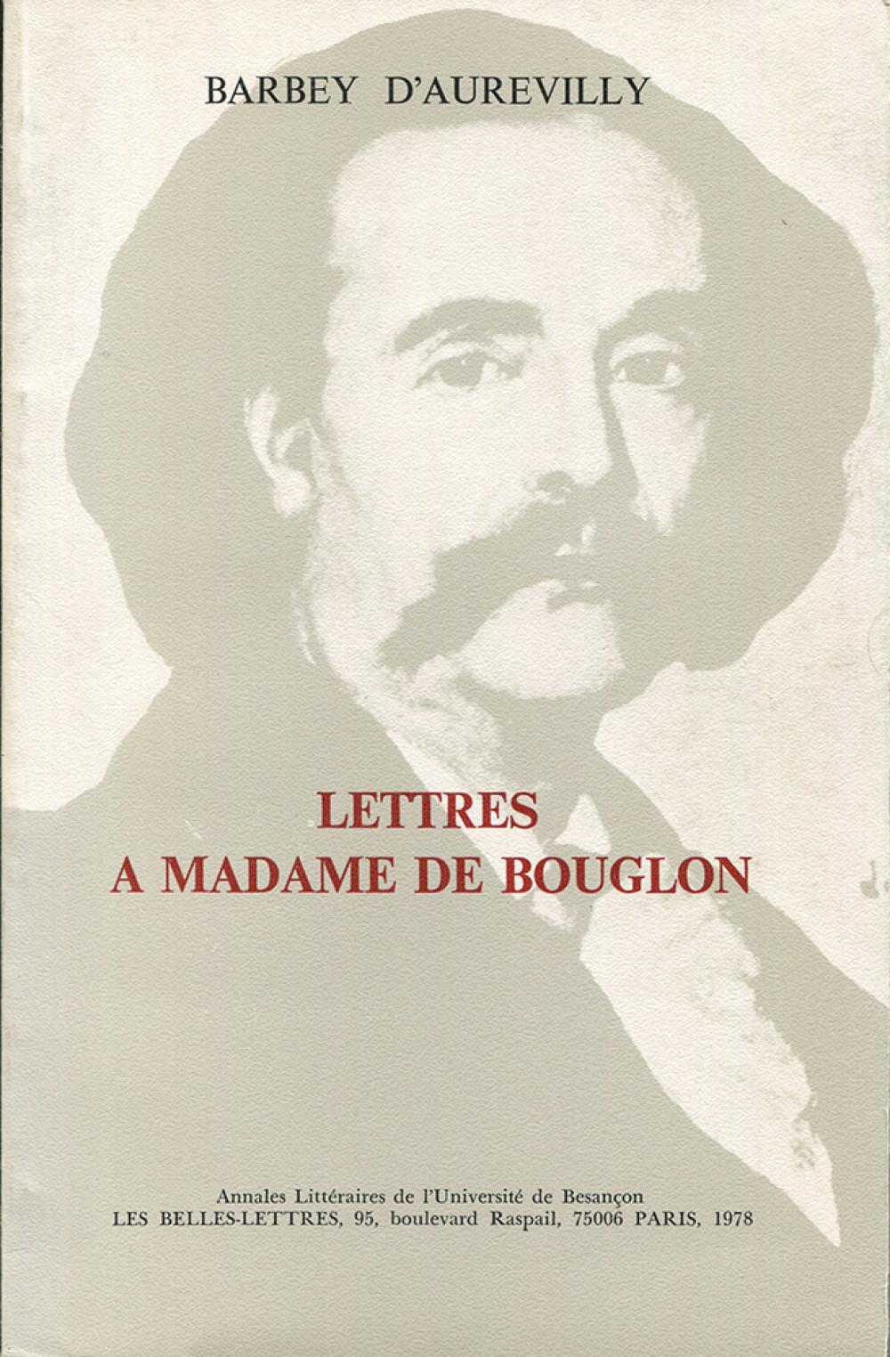 Lettres à Madame de Bouglon