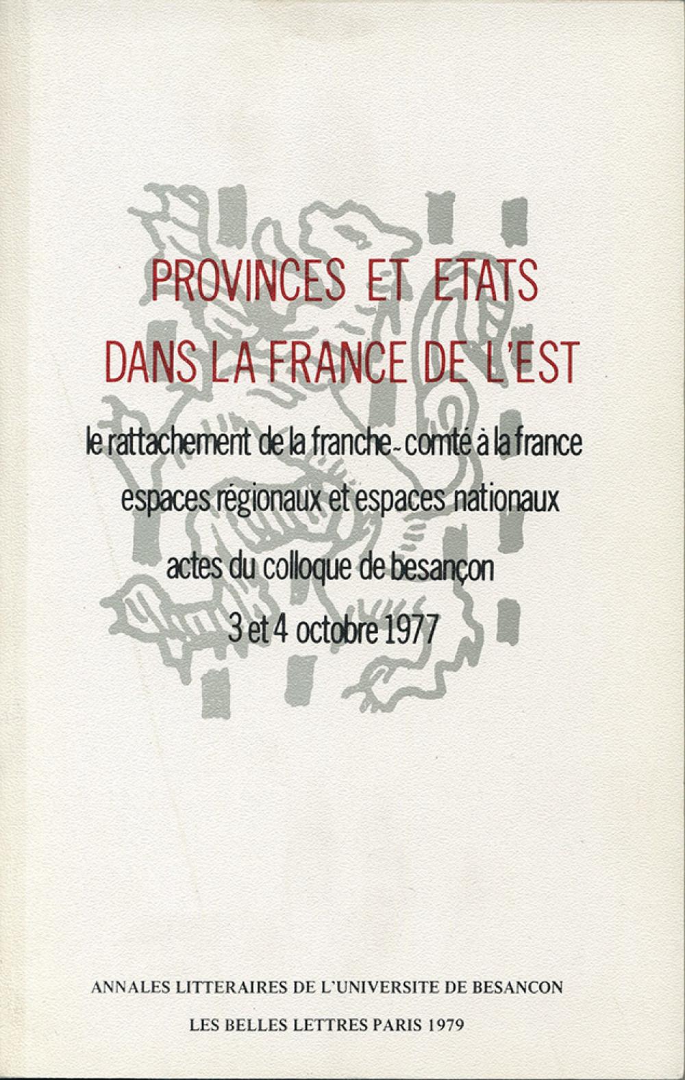 Province et Etats dans la France de l'Est